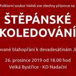Štěpánské koledování aneb Pocta Jiřímu Čadovi 26.12.2019